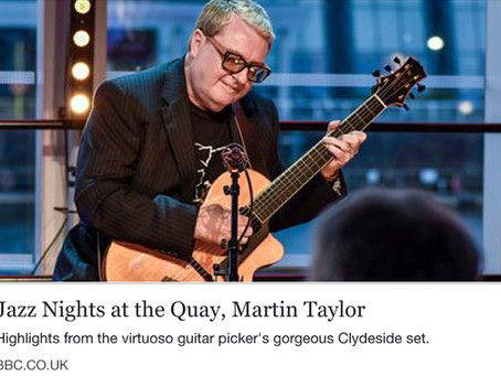 BBC JAZZ NIGHTS AT THE QUAY WITH MARTIN TAYLOR!