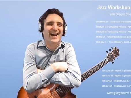 JAZZ WORKSHOP WITH GIORGIO SERCI - 26th JUNE @ 3pm GMT