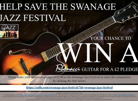WIN  A GUITAR AND HELP SAVE THE SWANAGE JAZZ FESTIVAL!