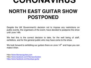 CORONAVIRUS - NORTH EAST GUITAR SHOW POSTPONED