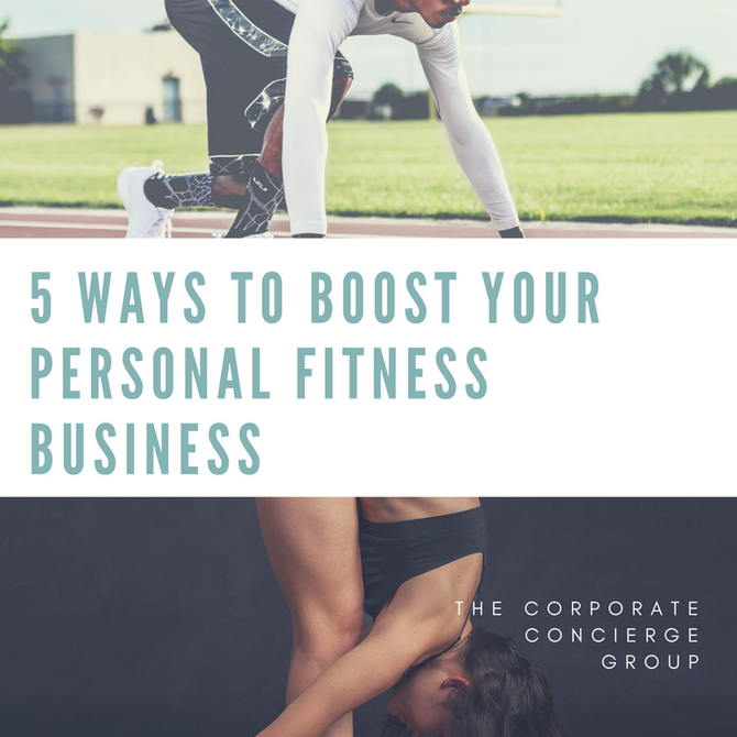 5 Ways to boost your personal fitness business