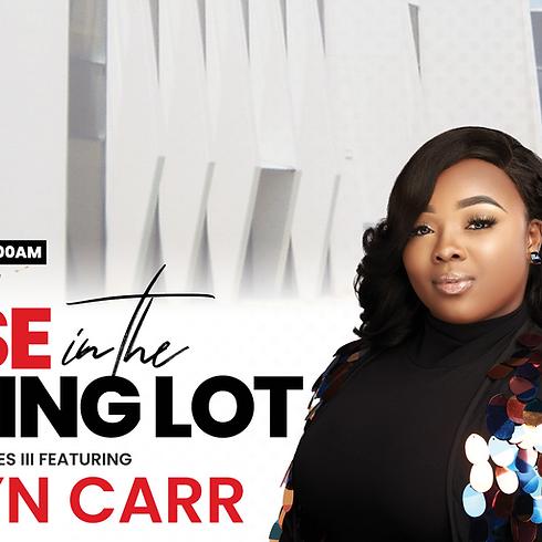 Praise In The Parking Lot featuring Jekalyn Carr
