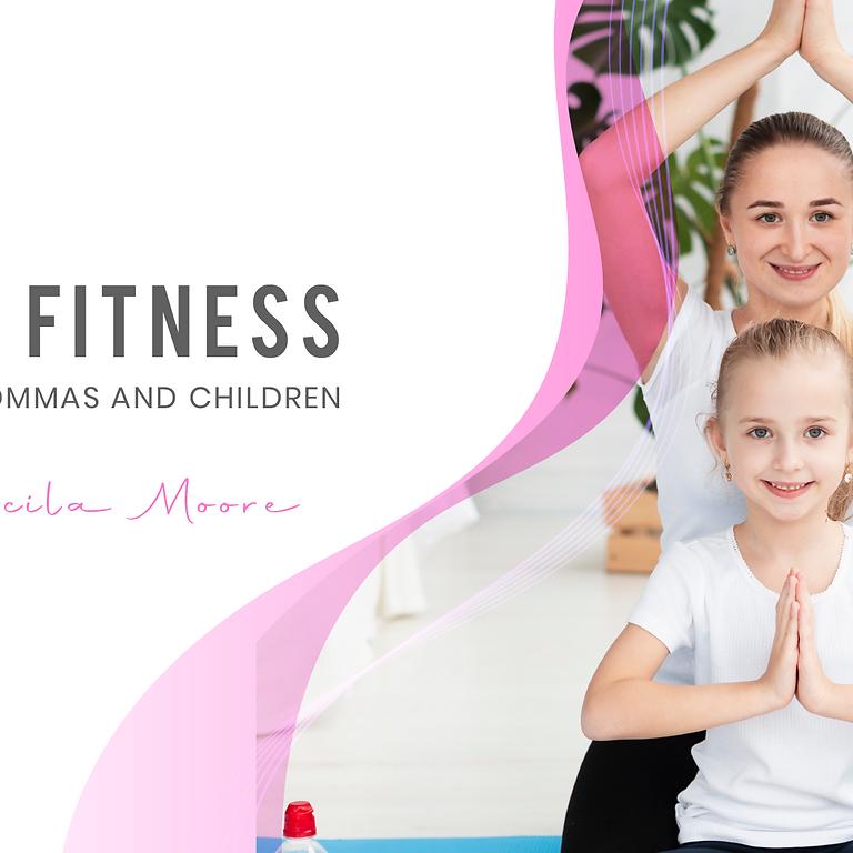 Yoga Fitness for our Mommas & Children