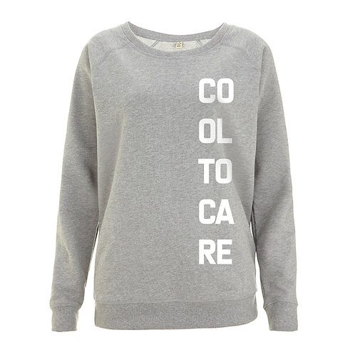 Cool to Care - 100% Organic Sweatshirt