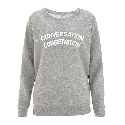 Conversation - Conservation - 100% Organic Sweatshirt