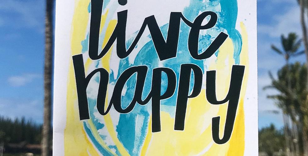 Live Happy!