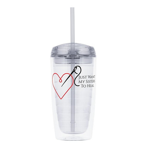 I Just Want My Sisters To Heal Logo Plastic Tumbler