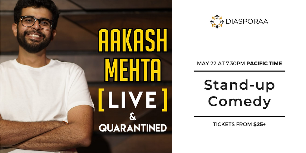 Aakash Mehta Live & Quarantined - A Standup Comedy Special