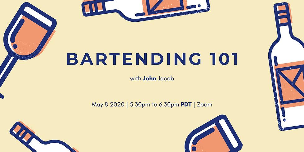 Bartending  101 with John Jacob