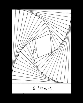 6. Recycle.