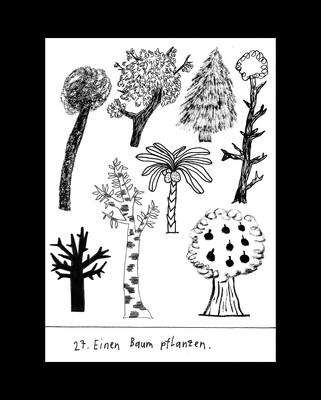27. Einen Baum pflanzen.