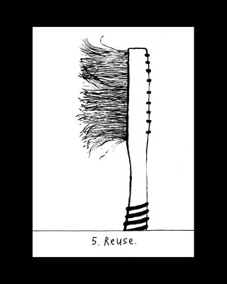5. Reuse.