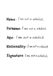 I am not a nihilist.