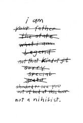 I am not a nihilist #98