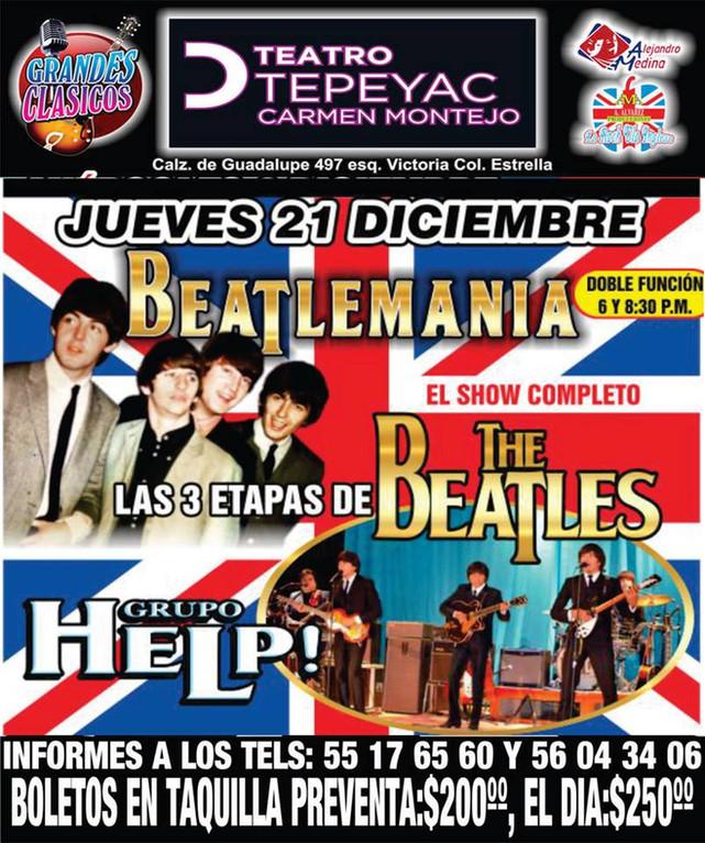 BEATLEMANIA (LAS 3 ETAPAS DE LOS BEATLES) GRUPO HELP! EL SHOW COMPLETO, JUEVES 21 DIC.