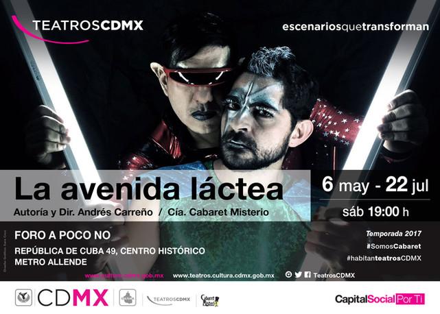 """""""La Avenida Láctea propuesta de cabaret se presentará del 6 de mayo al 22 de julio en el Foro A"""