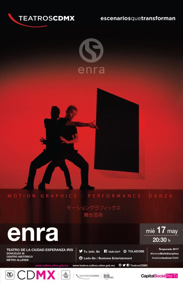 ENRA Animación Digital, Performance y Danza 17 de mayo Teatro de la Ciudad Esperanza Iris.