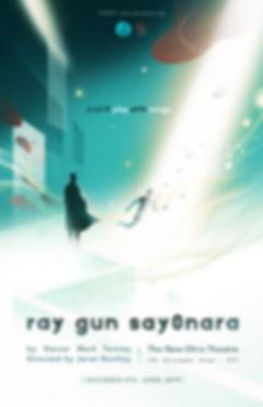 poster_ray gun say0nara web.jpg