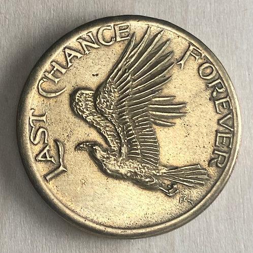 Last Chance Forever Medal - Brass