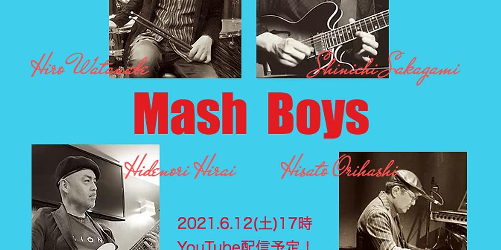 6月12日17時/マッシュボーイズ Live!