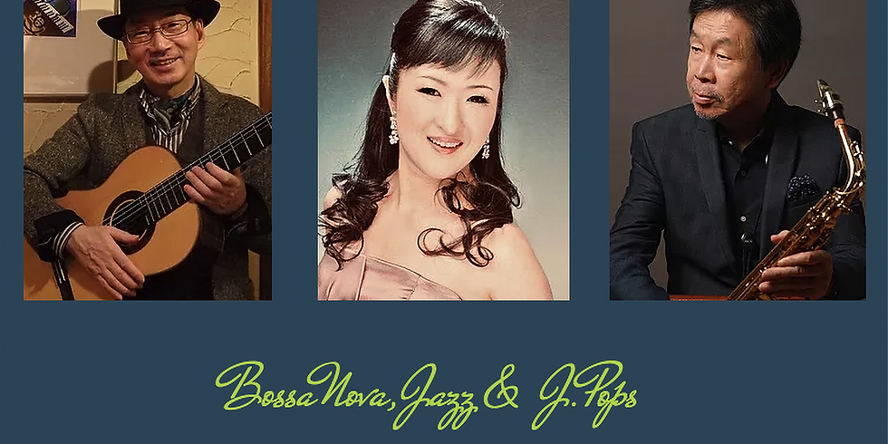 1月30日19時半/Bossanova,Jazz&J-Pops