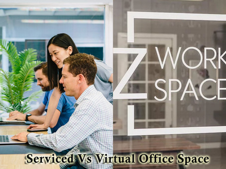 Serviced vs. Virtual Office Space- Explore The Main Differences