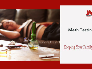 Is meth testing important for homebuyers?–Know here in detail