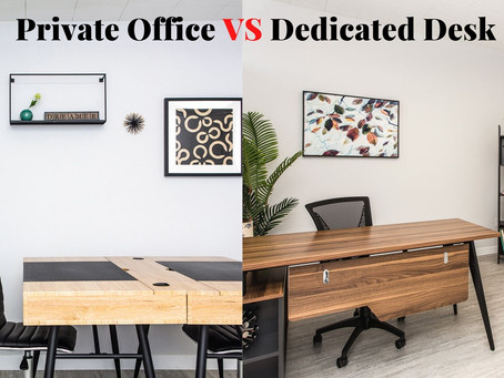 Private Office Vs. Dedicated Desk: How Do They Differ?