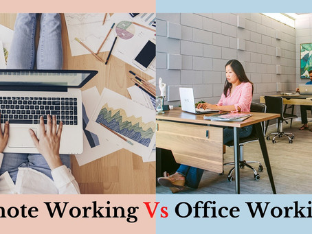 Remote Working Vs. Working From An Office: Which One Is Preferable?