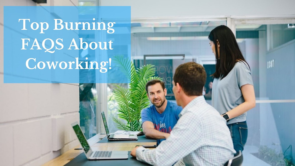 FAQS About Coworking