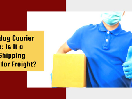 Same-day Courier Service: Is It a Smart Shipping Choice for Freight?