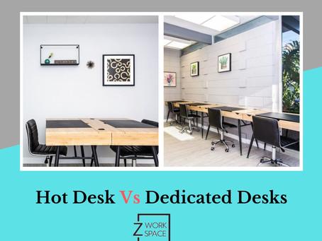 Hot Vs Dedicated Desks: Which Arrangement Your Team Needs?