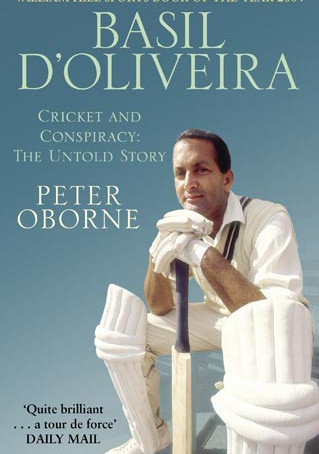 'Basil D'Oliveira: Cricket and Controversy' by Peter Oborne