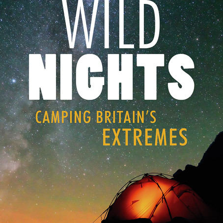 'Wild Nights: Camping Britain's Extremes' by Phoebe Smith