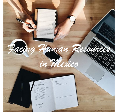 Facing Human Resources in Mexico
