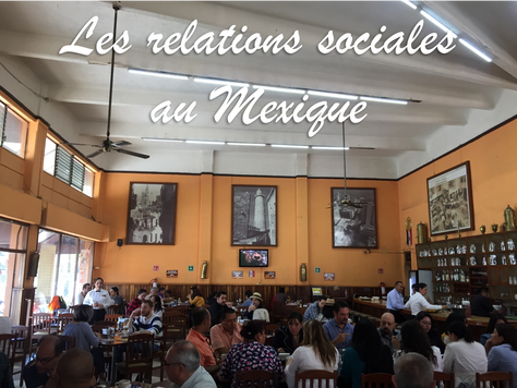#HistoiresExpatriées - Les relations sociales au Mexique