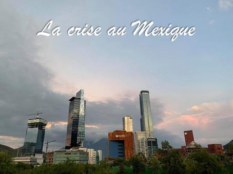 La crise au Mexique (en format « L'économie pour les nuls », comme moi)