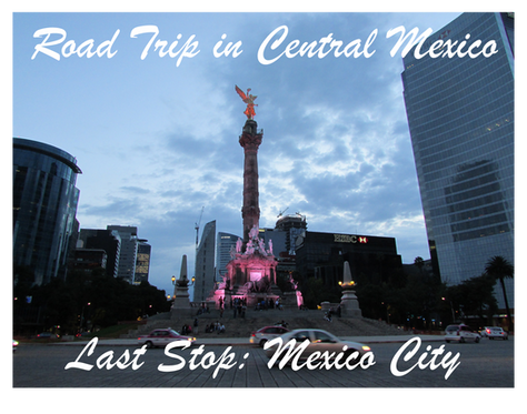 Christmas Road Trip in Central Mexico / Last stop: New Year's Eve in Mexico City