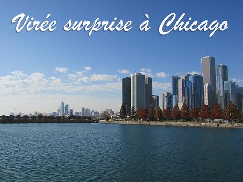 Virée surprise à Chicago