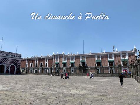 Un dimanche à Puebla