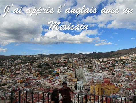 #HistoiresExpatriées - J'ai appris l'anglais avec un Mexicain