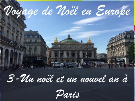 Voyage de Noël en Europe / 3 – Un noël et un nouvel an à Paris