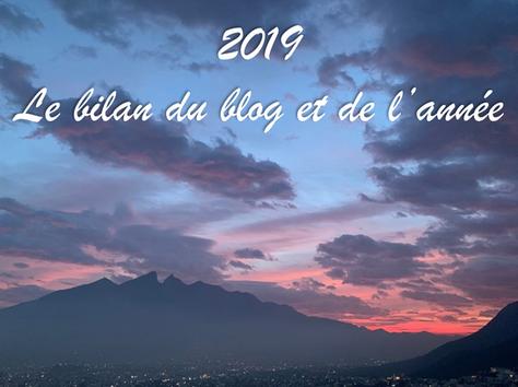 2019 : le bilan du blog et de l'année.
