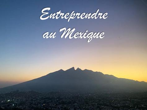 Entreprendre au Mexique