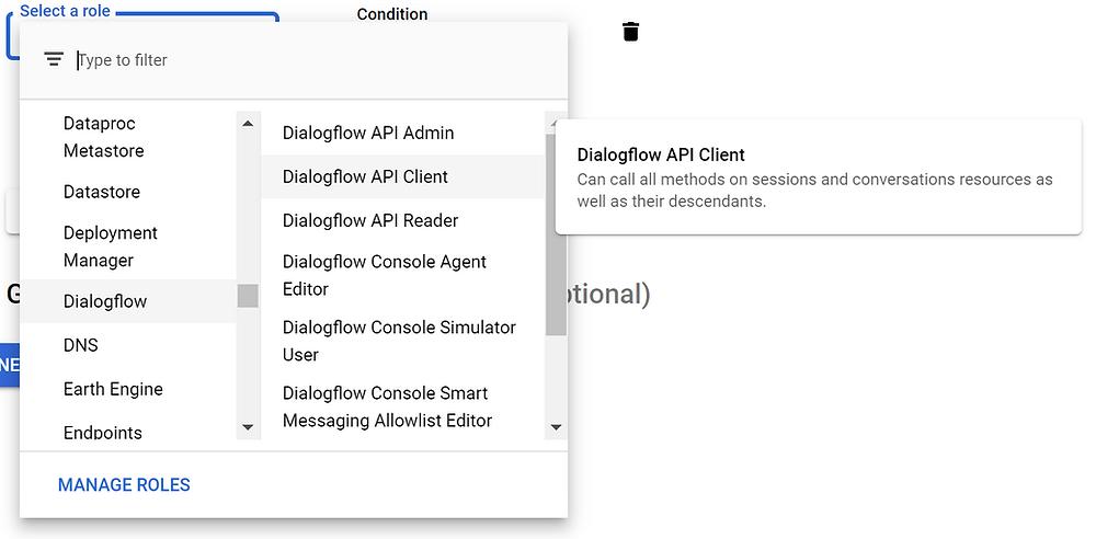 Select the Dialogflow API Client role