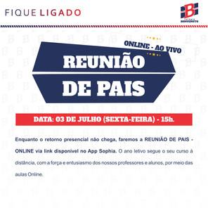 REUNIÃO DE PAIS - ONLINE via link disponível no App Sophia.