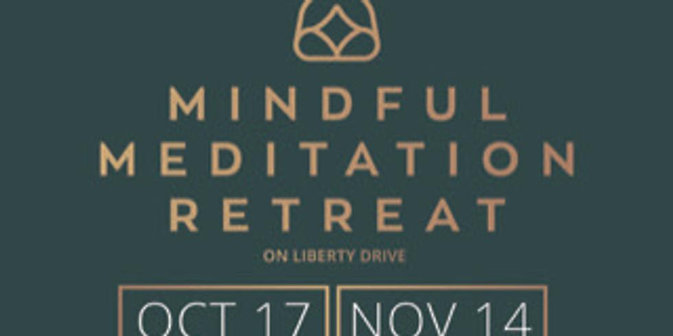 Mindful Meditation Retreat Series at Liberty Drive