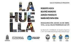 """Salas Federales presenta """"La Huella"""""""