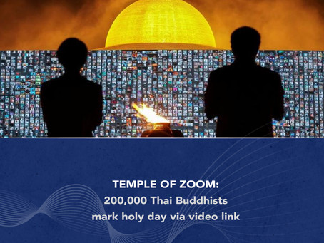 Temple of Zoom: 200,000 Thai Buddhists Mark Holy Day via Video Link
