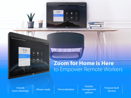 Zoom for Home is Here to Empower Remote Workers